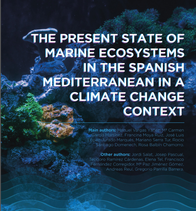 The present state of marine ecosystems in the Spanish Mediterranean in a Climate Change context